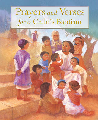Prayers and Verses for a Child's Baptism by Sophie Piper