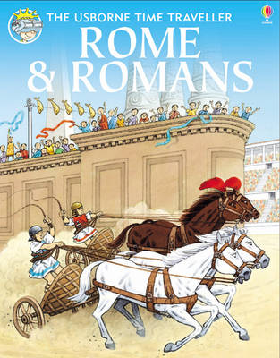 Rome and Romans by Heather Amery, Patricia Vanags, Anne Civardi