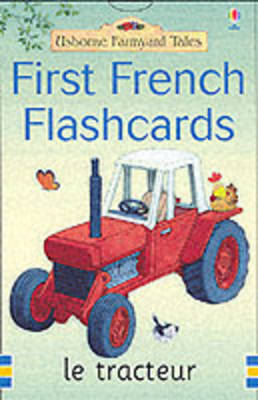 Farmyard Tales First Words in French Flashcards by Heather Amery, Mairi Mackinnon