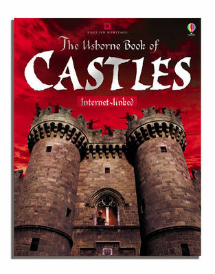The Usborne Book of Castles Internet-linked by Leslie Sims