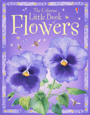 The Usborne Little Book of Flowers by Laura Howell