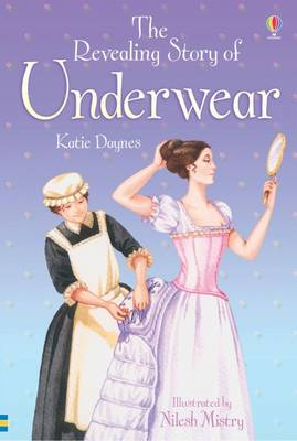 The Revealing Story of Underwear by Katie Daynes