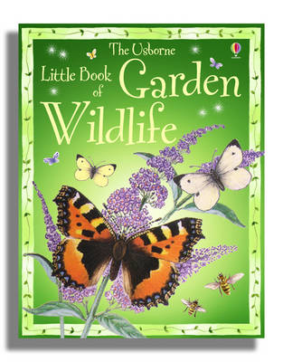 The Little Book of Garden Wildlife by Kirsteen Rogers