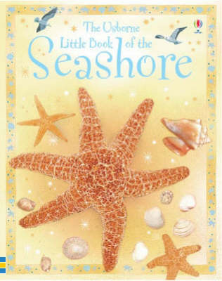 Little Book of the Seashore by Laura Howell