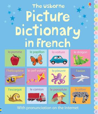 Picture Dictionary in French by Felicity Brooks, Mairi Mackinnon