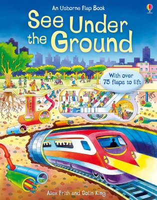 See Under the Ground by Alex Frith