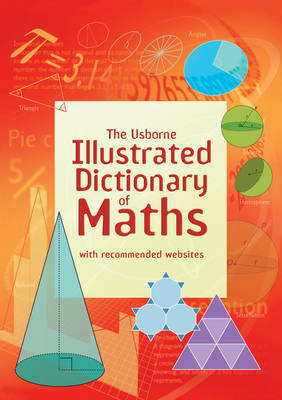 Illustrated Dictionary of Maths by Kirsteen Rogers