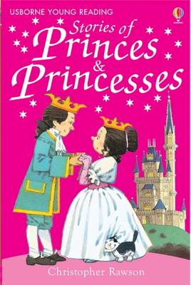 Stories of Princes and Princesses by Christopher Rawson