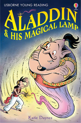 Aladdin and His Magical Lamp by Katie Daynes