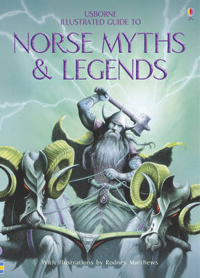 Norse Myths and Legends by Cheryl Evans, Anne Millard