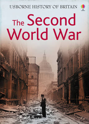 The Second World War by Ruth Brocklehurst
