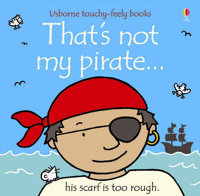That's Not My Pirate by Fiona Watt
