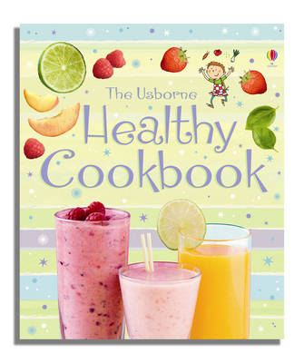 Children's Healthy Cookbook by Fiona Patchett