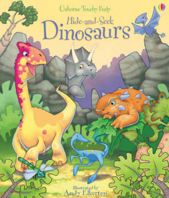 Hide and Seek Dinosaurs by Fiona Watt