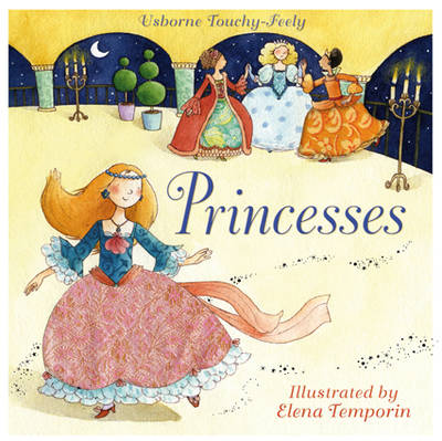 Touchy-feely Princesses by Fiona Watt