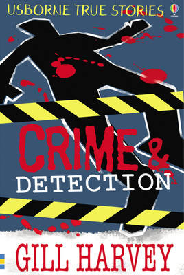 Crime and Detection by Gill Harvey