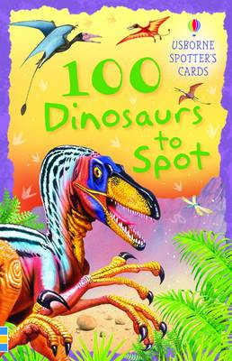 100 Dinosaurs to Spot by Philip Clarke