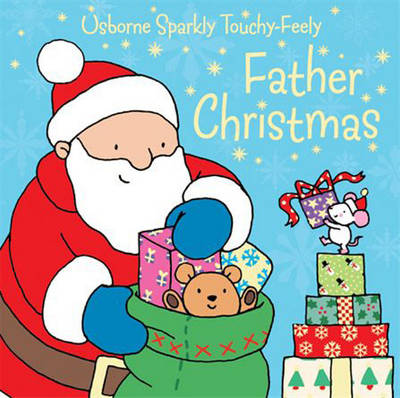 Touchy-feely Father Christmas by Fiona Watt