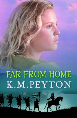 Far from Home by K. M. Peyton