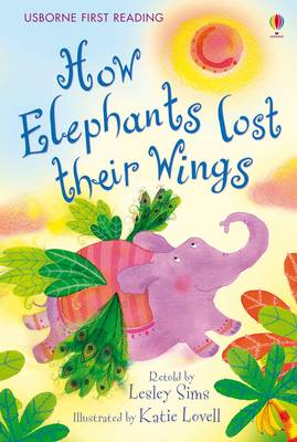 Usborne Guided Reading Pack How Elephants Lost Their Wings by Lesley Sims