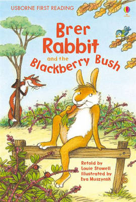 Brer Rabbit and the Blackberry Bush by Louie Stowell