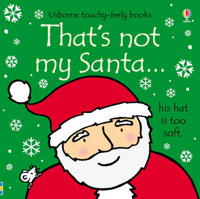 That's Not My Santa by Fiona Watt