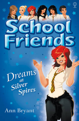 Dreams at Silver Spires by Ann Bryant