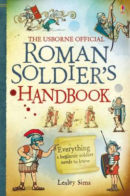 Roman Soldier's Handbook by Sam Taplin