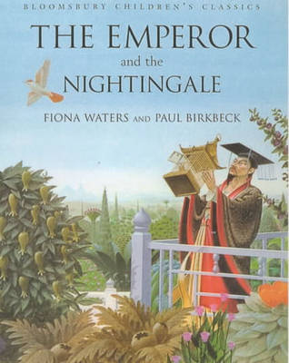 Emperor and Nightingale by Hans Christian Andersen, Fiona Waters
