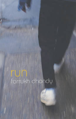 Run! by Farrukh Dhondy