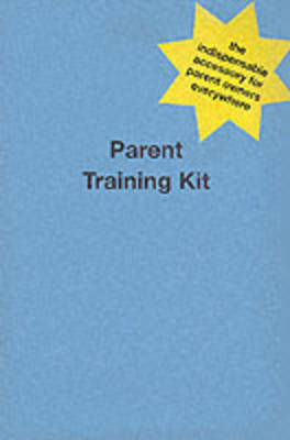Parent Training Kit by Tanya Sassoon