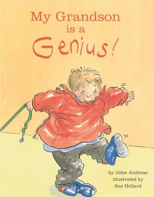My Grandson is a Genius by Giles Andreae