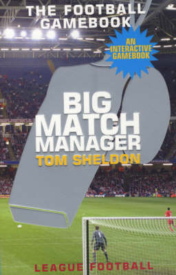 Big Match Manager by Tom Sheldon