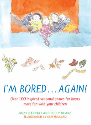 I'm Bored...Again by Polly Beard, Suzy Barratt