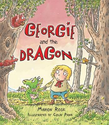 Georgie and the Dragon by Marion Rose