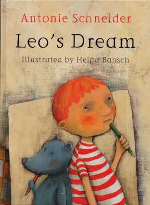 Leo's Dream by Antonie Schneider