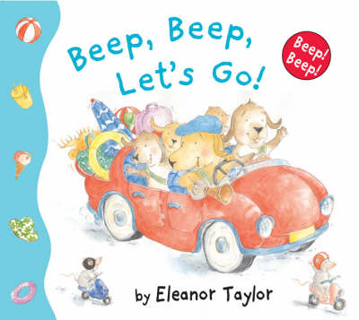 Beep, Beep, Let's Go! by Eleanor Taylor