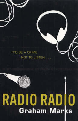 Radio Radio by Graham Marks