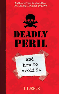 Deadly Peril And How to Avoid it by Tracey Turner