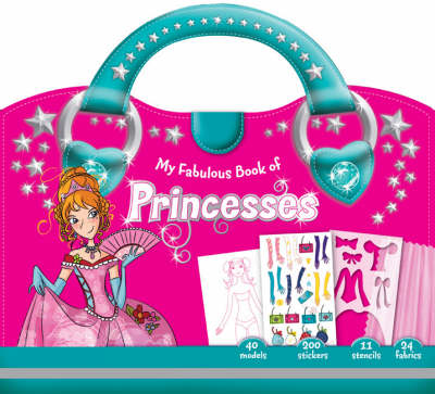 My Fabulous Book of Princesses by Lili Chantilly