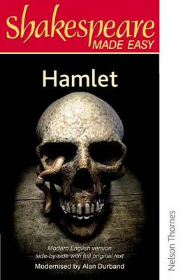 Shakespeare Made Easy: Hamlet by Alan Durband