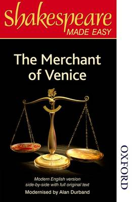 Shakespeare Made Easy - The Merchant of Venice by Alan Durband