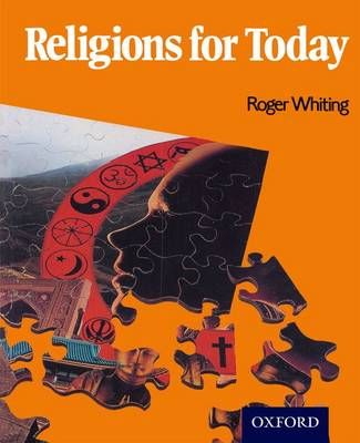 Religions for Today by Roger Whiting