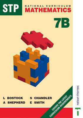 STP National Curriculum Mathematics Revised Pupil Book 7B by L. Bostock, A. Shepherd, F. S. Chandler, Ewart Smith