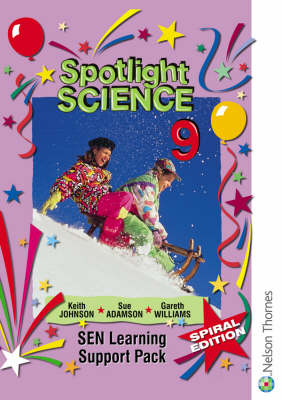 Spotlight Science SEN Learning Support Pack by Keith Johnson, Gareth Williams, Sue Adamson