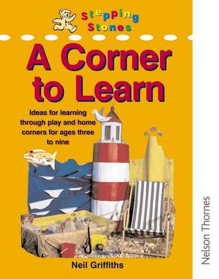 A Corner to Learn by Neil Griffiths