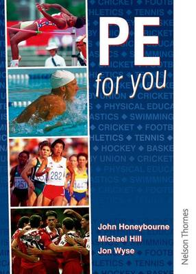 PE for You Students' Book by John Honeybourne, Michael Hill, Jon Wyse