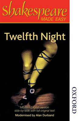 Shakespeare Made Easy - Twelfth Night by Alan Durband