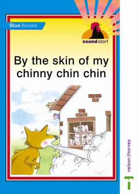 Sound Start Blue Booster - By the Skin of My Chinny Chin Chin by John Jackman, Hilary Frost