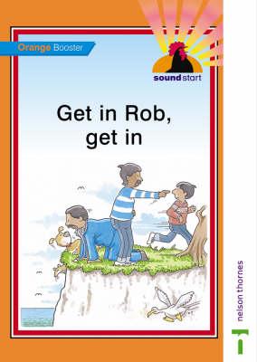 Sound Start Orange Booster - Get in Rob, Get in by John Jackman, Hilary Frost